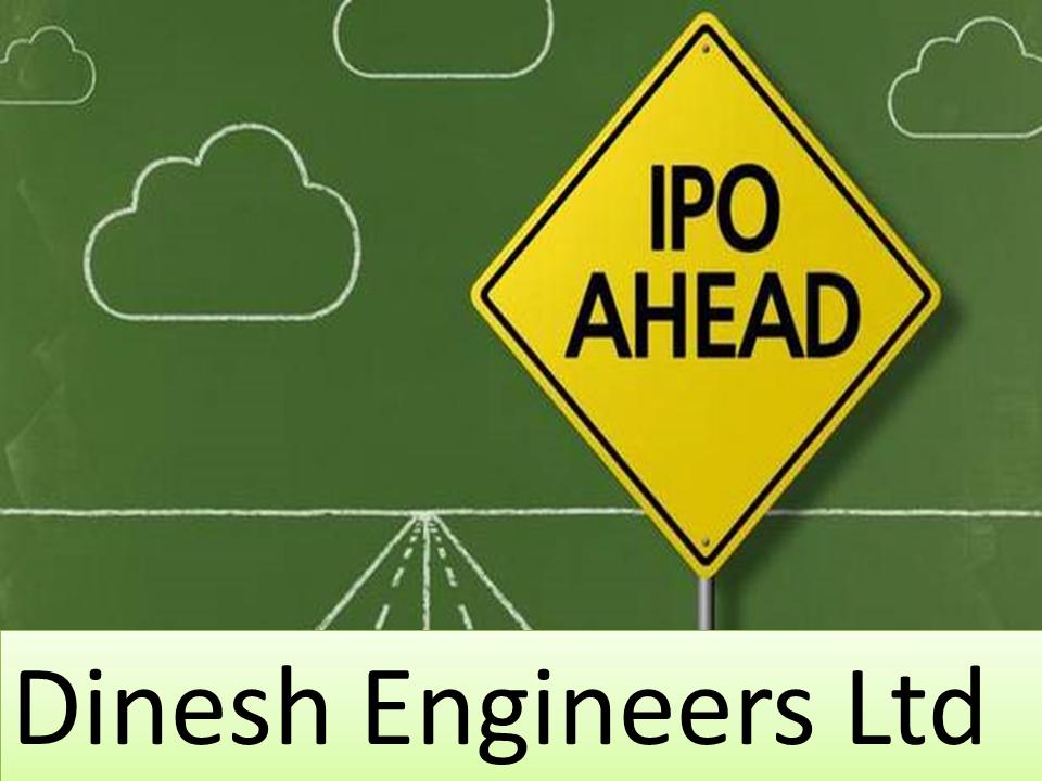 Dinesh engineers ipo rating